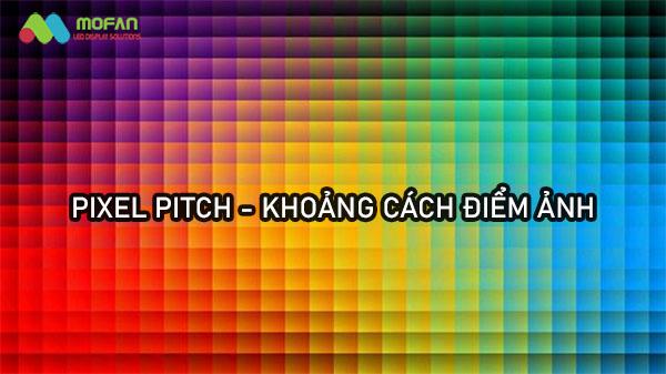 pixel pitch la gi