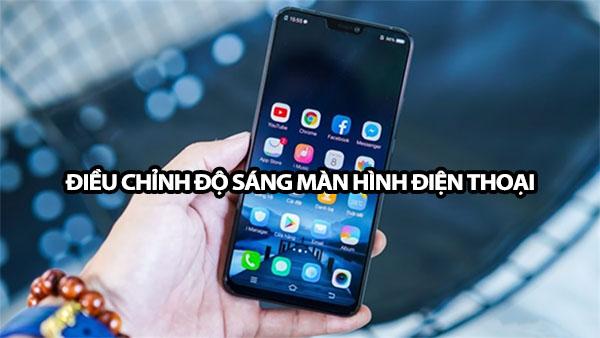 cach dieu chinh do sang man hinh dien thoai