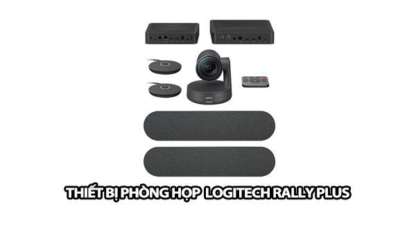 thiet bi phong hop logitech rally plus