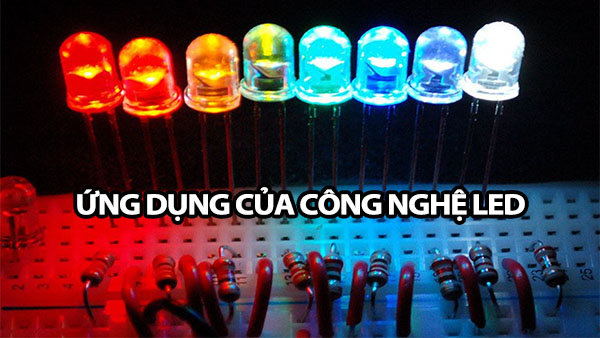 ung dung cua cong nghe led