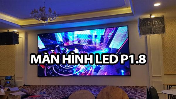 man hinh led p1.8